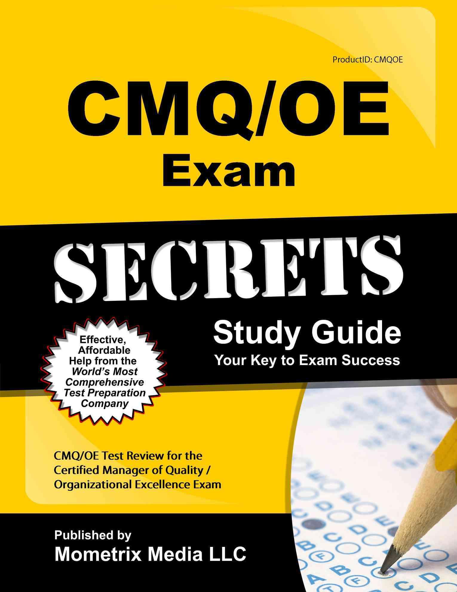 Cmq/Oe Exam Secrets Study Guide By Cmq/Oe Exam Secrets (EDT)